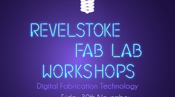 Fab Lab Workshops: Nov 30
